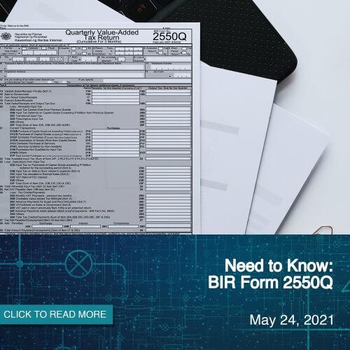 Need to Know: BIR Form 2550Q