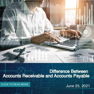Difference Between Accounts Receivable and Accounts Payable