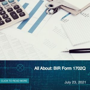 All About: BIR Form 1702Q